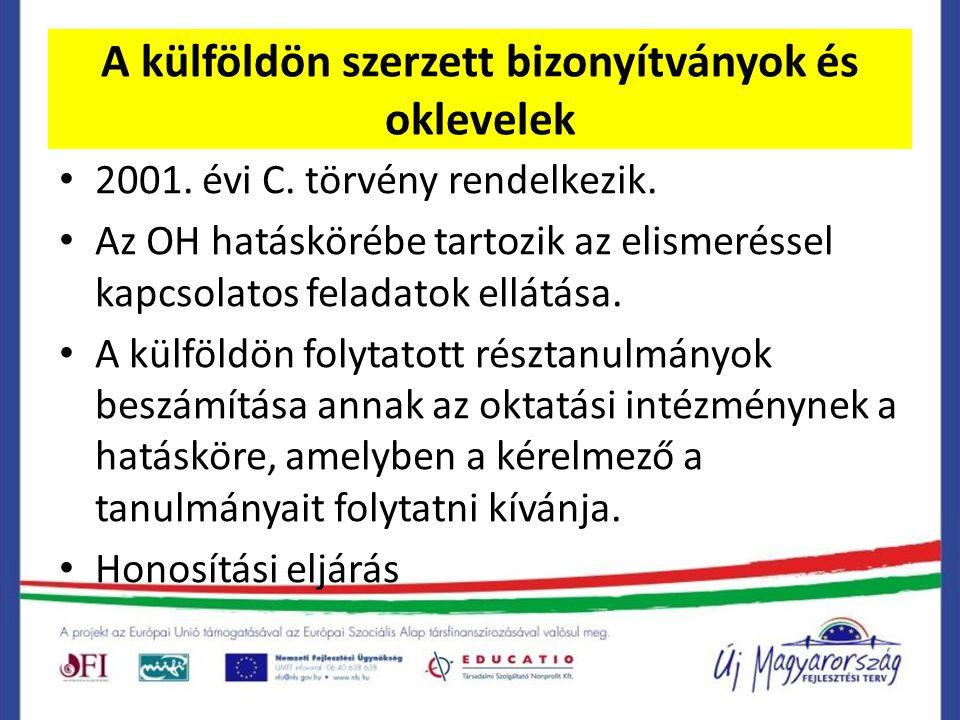 A külföldön szerzett bizonyítványok és oklevelek 2001.