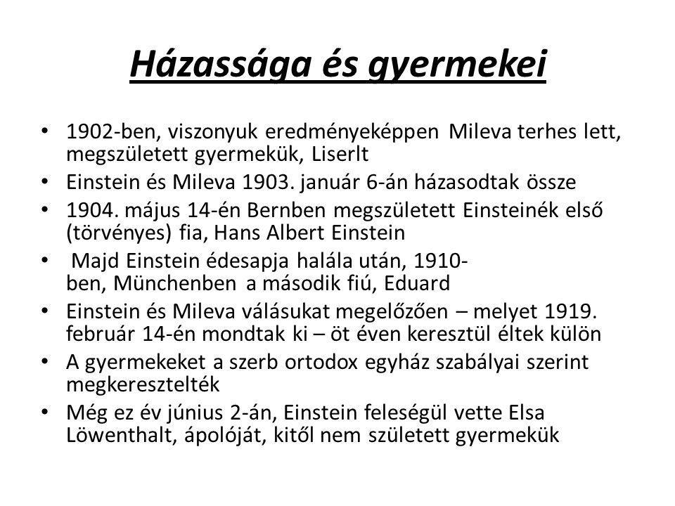 Házassága és gyermekei 1902-ben, viszonyuk eredményeképpen Mileva terhes lett, megszületett gyermekük, Liserlt Einstein és Mileva 1903. január 6-án há