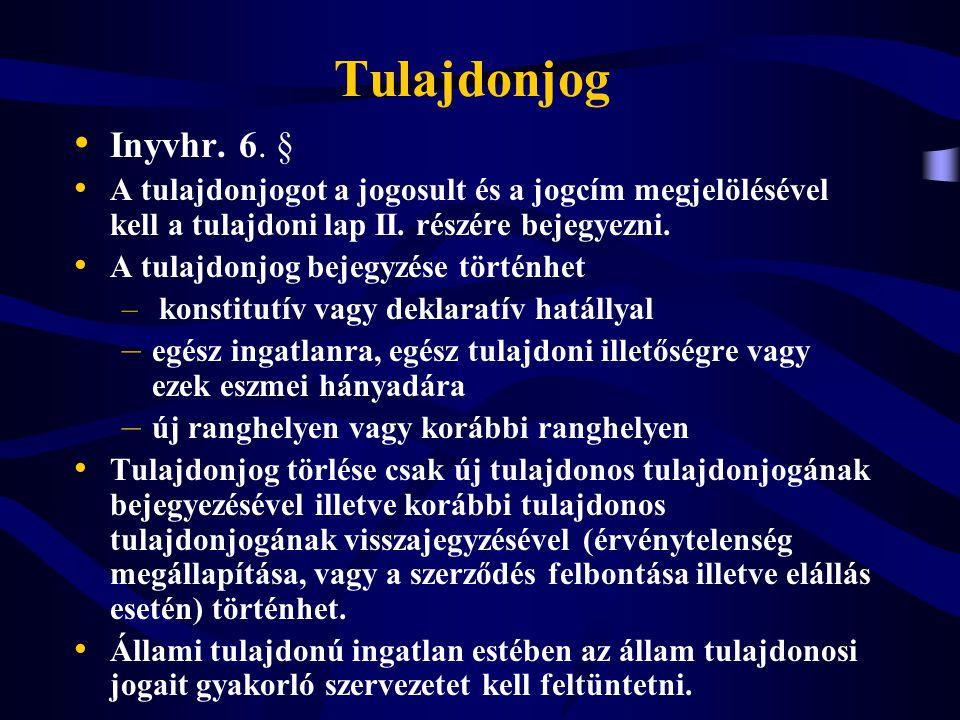 Végrehajtási jog 1.1994.évi LIII. tv. a bírósági végrehajtásról (Vht.
