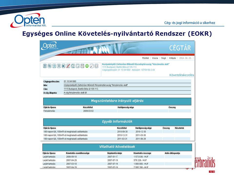 Egységes Online Követelés-nyilvántartó Rendszer (EOKR)