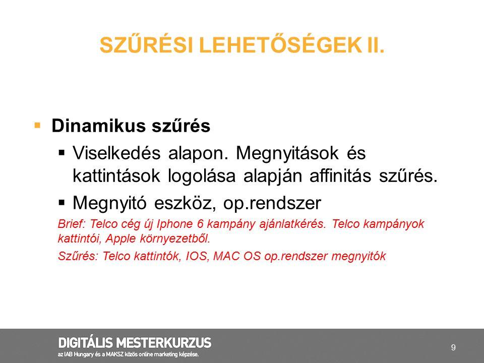 10 SZŰRÉSI LEHETŐSÉGEK III.