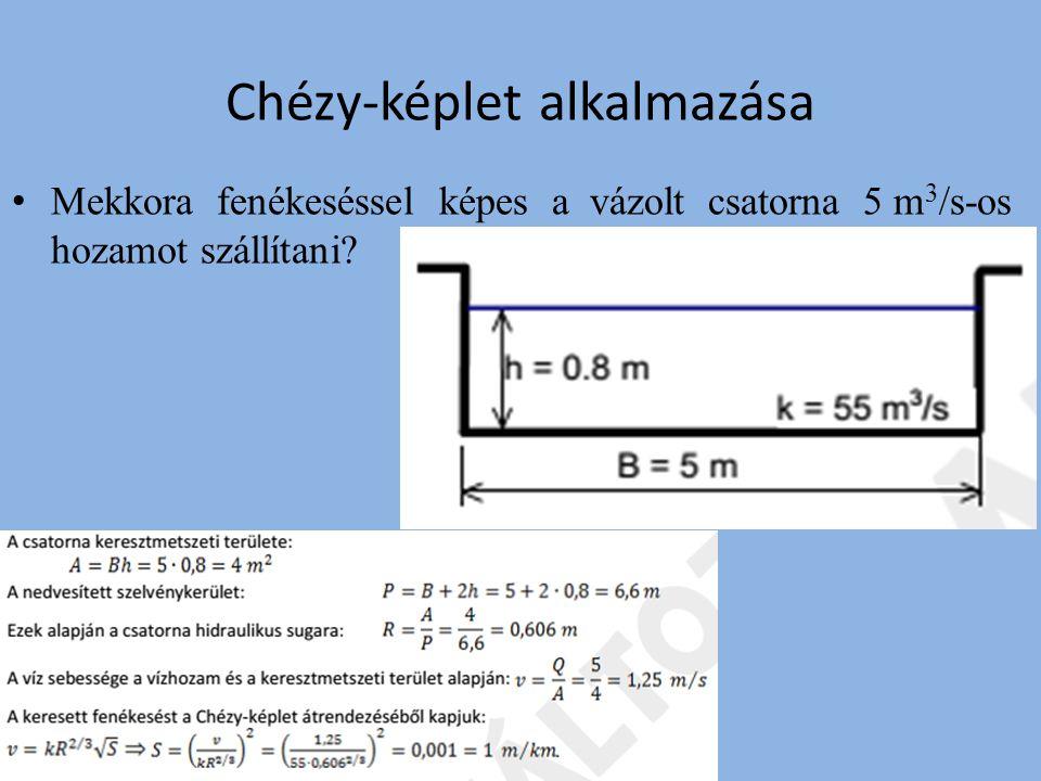 Chézy-képlet alkalmazása Mekkora a vízmélység az adott téglalap szelvényű csatornában.