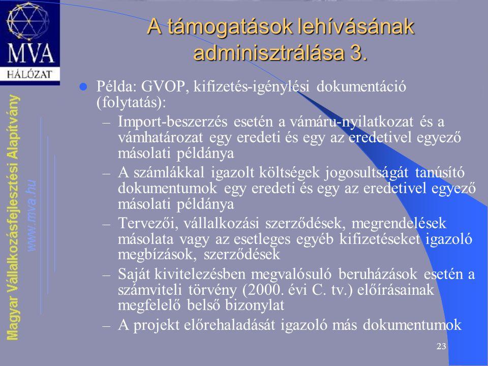 23 A támogatások lehívásának adminisztrálása 3.