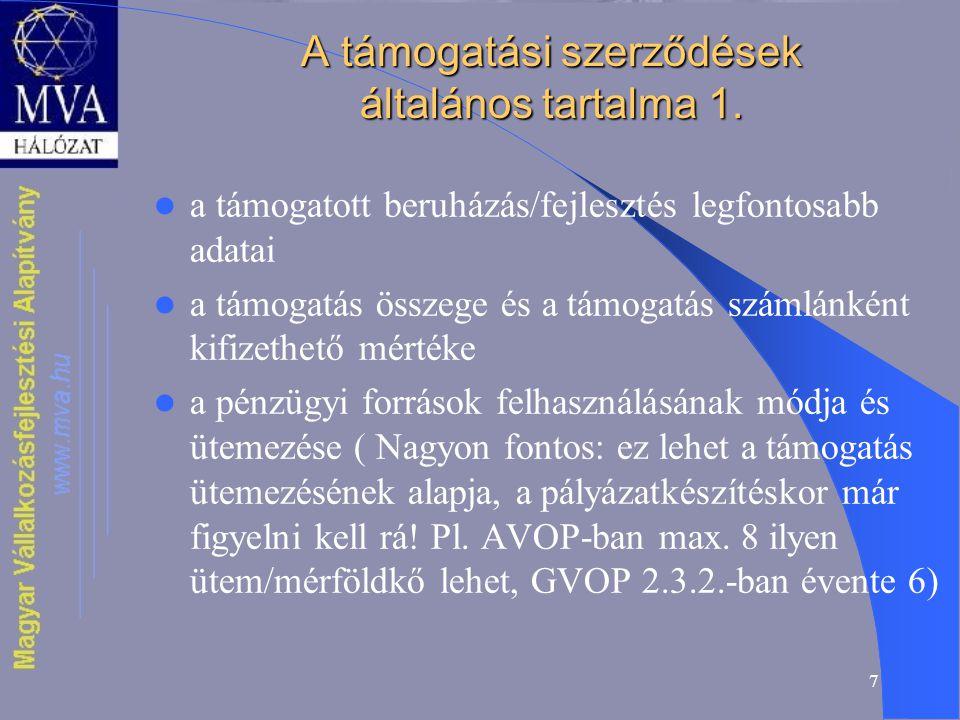 7 A támogatási szerződések általános tartalma 1.