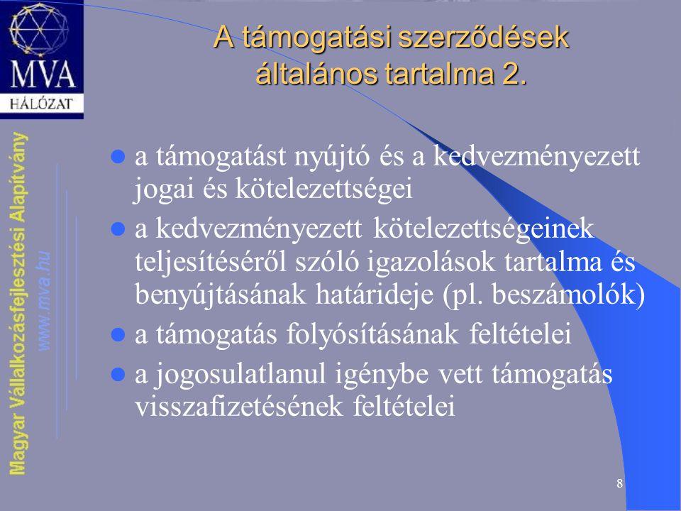 8 A támogatási szerződések általános tartalma 2.