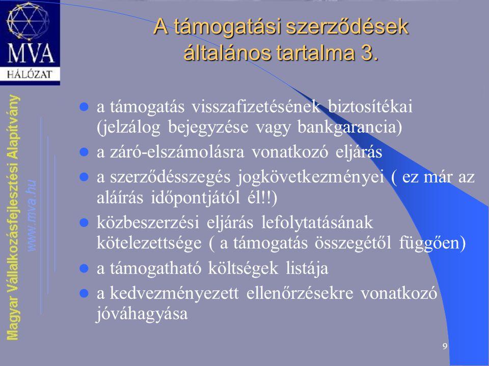 9 A támogatási szerződések általános tartalma 3.