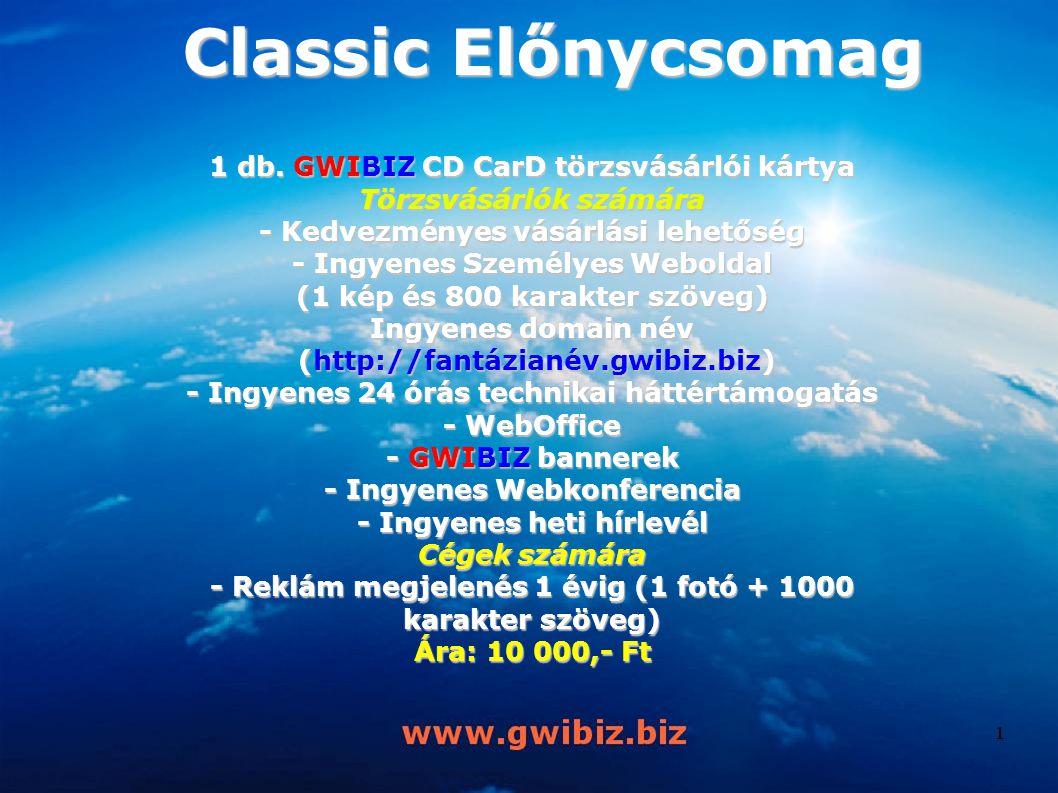 Classic Előnycsomag 1 db. GWIBIZ CD CarD törzsvásárlói kártya Törzsvásárlók számára - Kedvezményes vásárlási lehetőség - Ingyenes Személyes Weboldal (