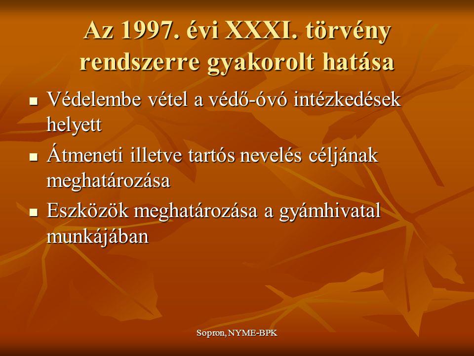 Sopron, NYME-BPK A gyermekjóléti alapellátások szakpolitikai kérdései AZ ALAPELLÁTÁS RENDSZERÉNEK LÉTREJÖTTE 2 csoport: 2 csoport: a gyj.