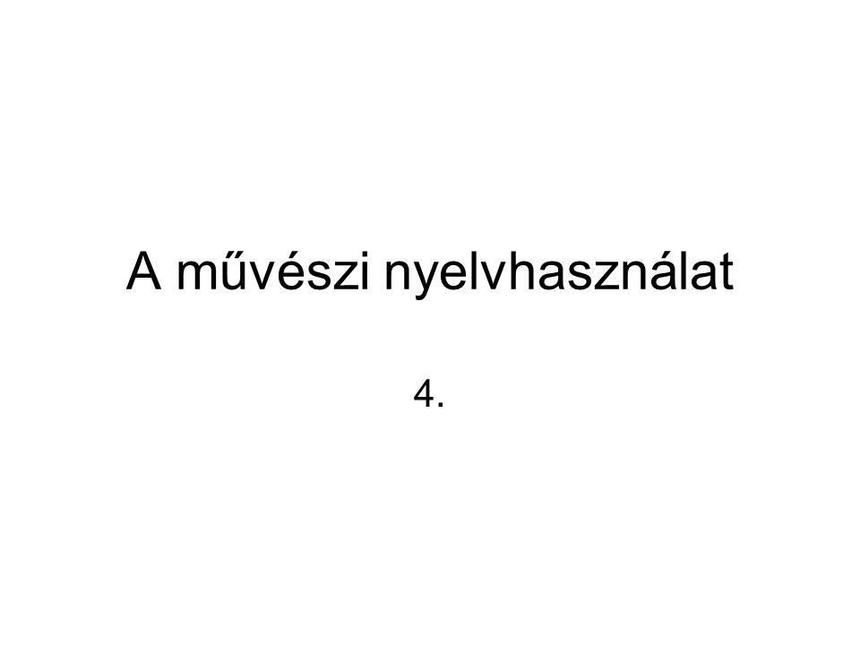 A művészi nyelvhasználat 4.