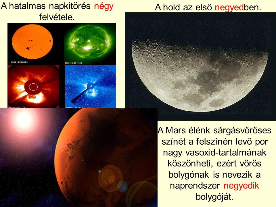A Mars élénk sárgásvöröses színét a felszínén levő por nagy vasoxid-tartalmának köszönheti, ezért vörös bolygónak is nevezik a naprendszer negyedik bolygóját.