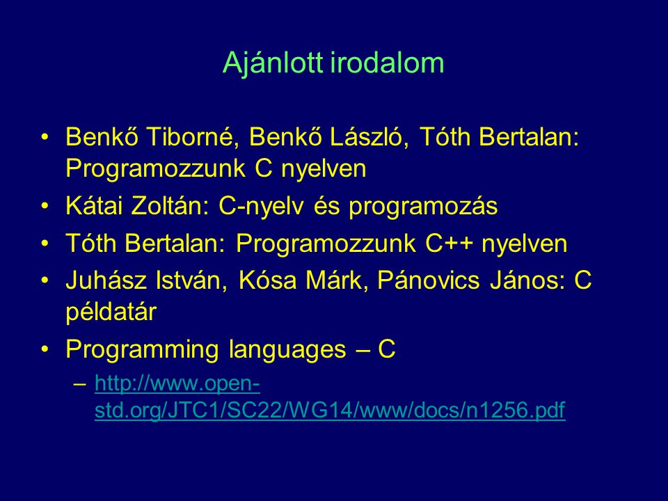 C alapelemei A fordító program a nyelv tokenjeit (szövegszó) dolgozza fel.