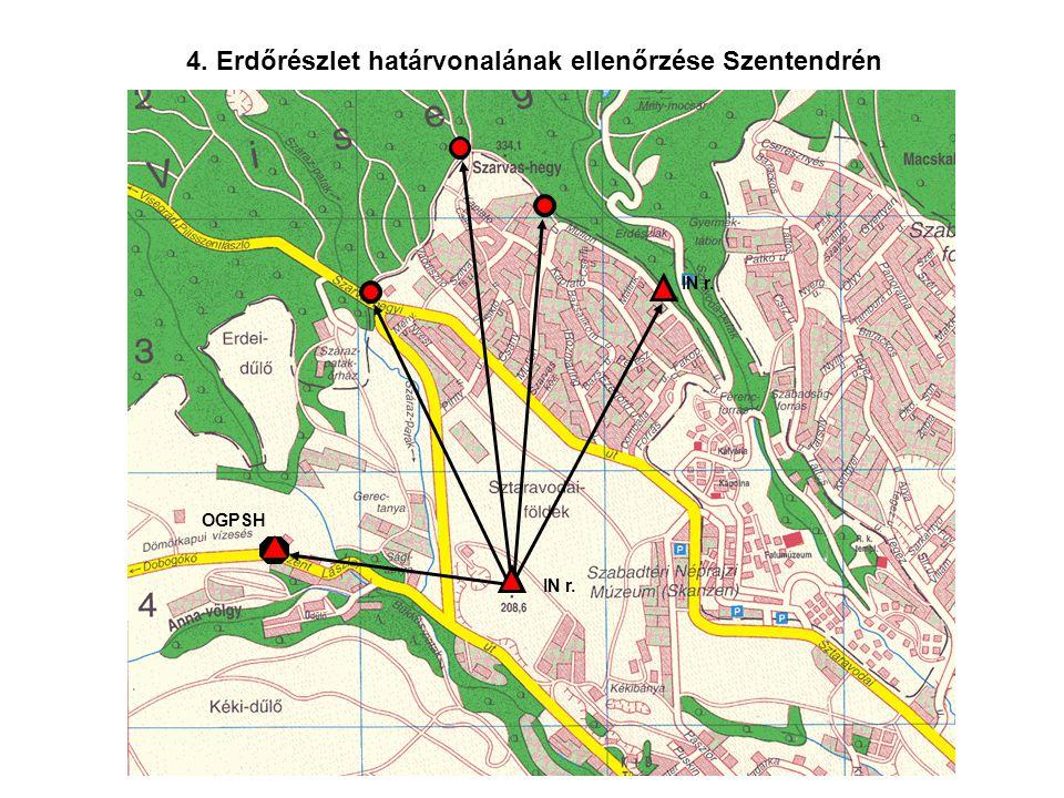 4. Erdőrészlet határvonalának ellenőrzése Szentendrén OGPSH IN r.