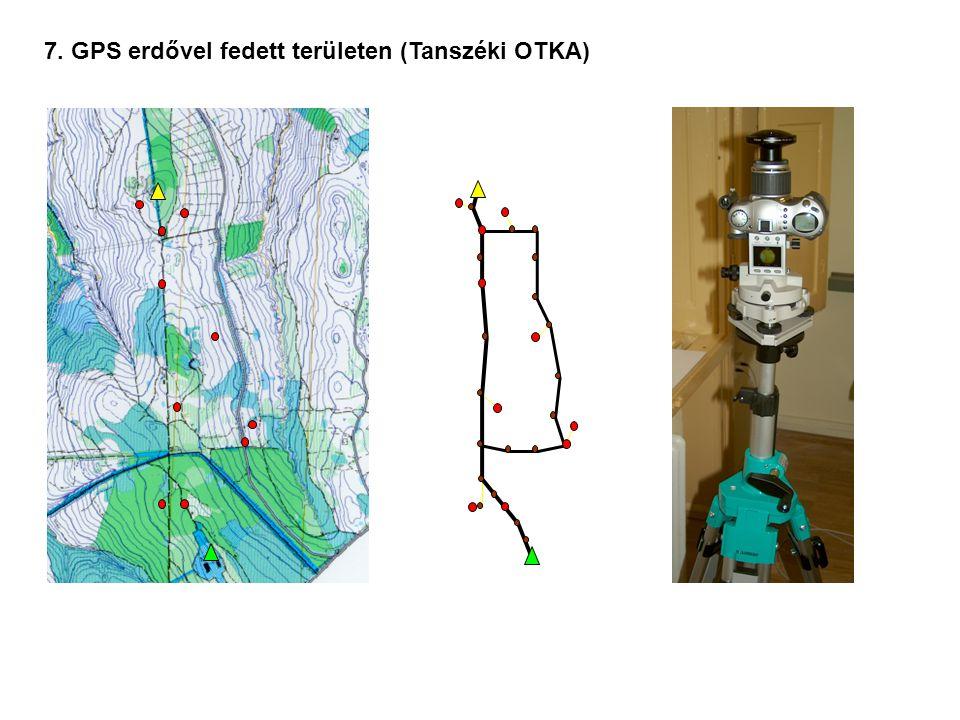 7. GPS erdővel fedett területen (Tanszéki OTKA)