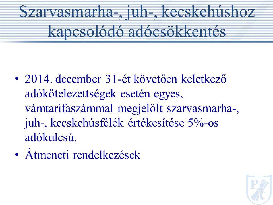 Szarvasmarha-, juh-, kecskehúshoz kapcsolódó adócsökkentés 2014.