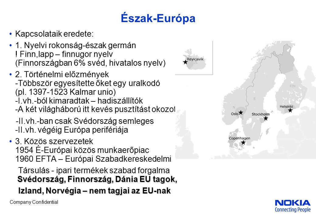 """Company Confidential Norvégia Jellemzők – """"tengerre utalt ország , """"világtenger hajósai viking hagyomány Nem EU tag 1."""