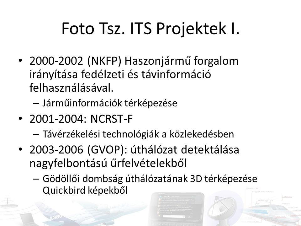 Foto Tsz. ITS Projektek I. 2000-2002 (NKFP) Haszonjármű forgalom irányítása fedélzeti és távinformáció felhasználásával. – Járműinformációk térképezés