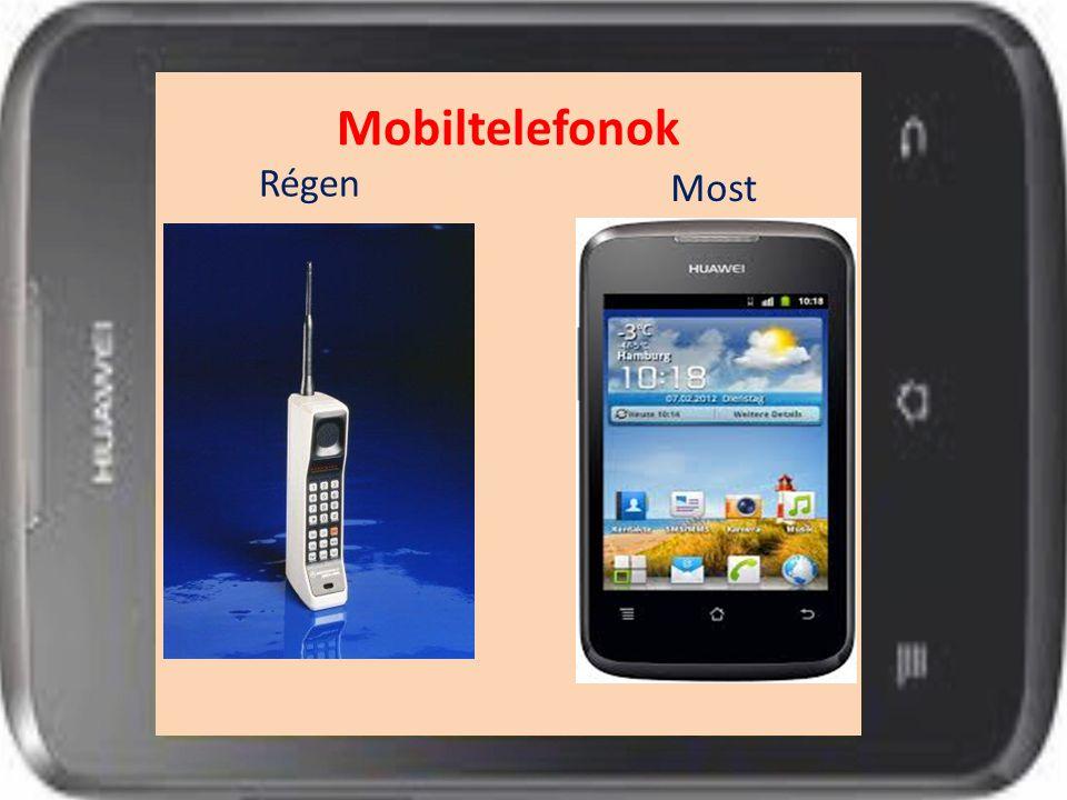 Régen Most Mobiltelefonok