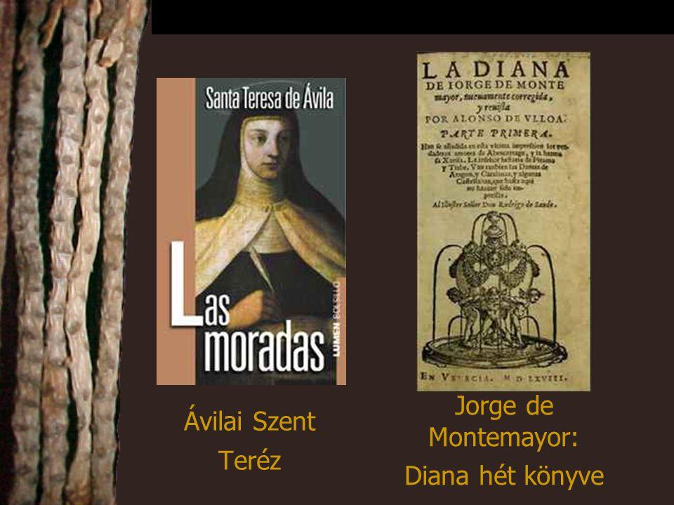 Ávilai Szent Teréz Jorge de Montemayor: Diana hét könyve