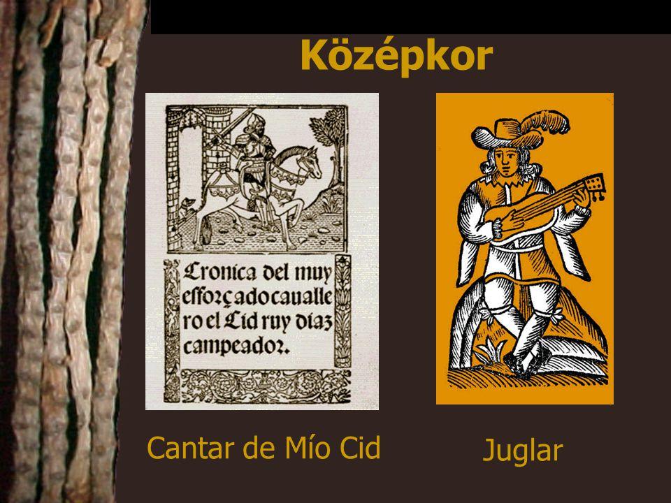 Cantar de Mío Cid Középkor Juglar