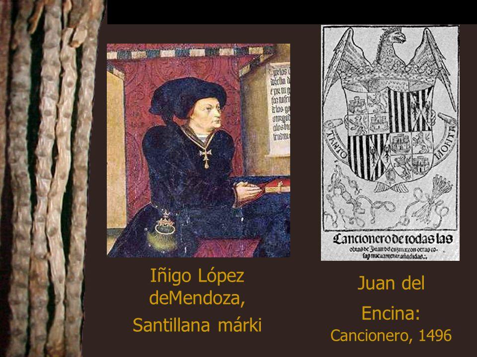 Iñigo López deMendoza, Santillana márki Juan del Encina: Cancionero, 1496