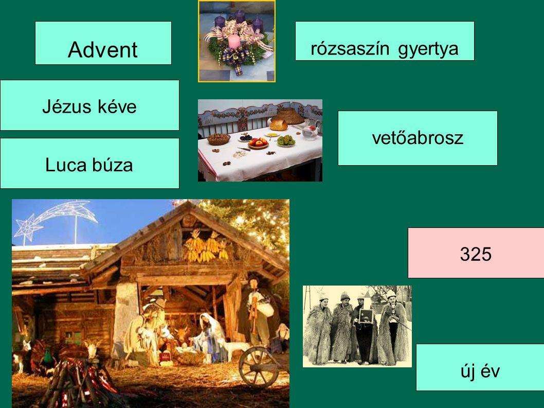 vetőabrosz Advent rózsaszín gyertya 325 új év Jézus kéve Luca búza