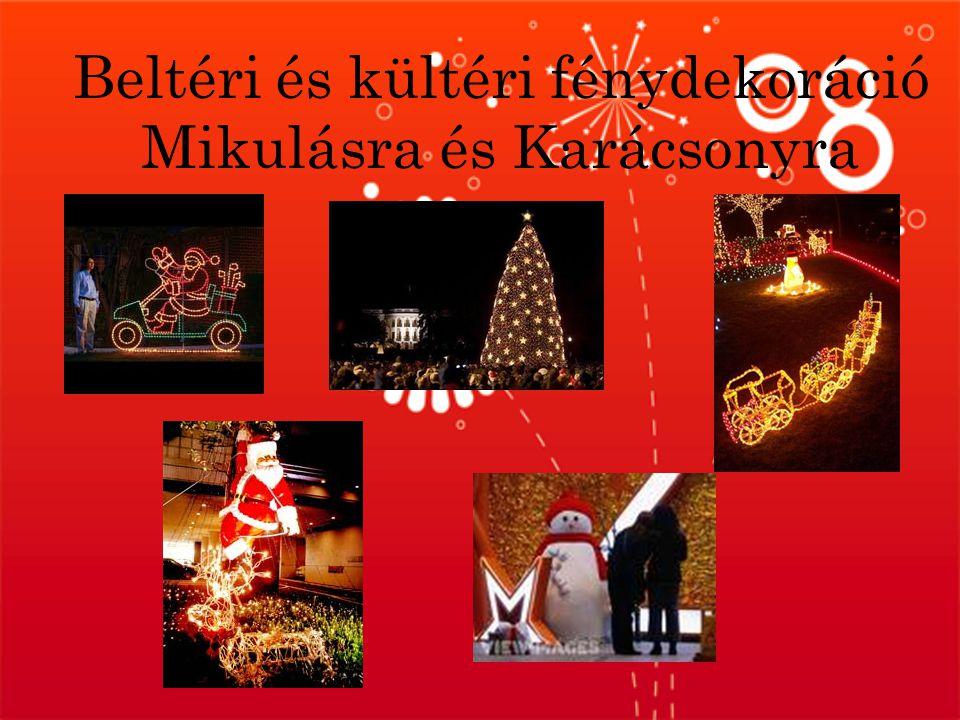 Beltéri és kültéri fénydekoráció Mikulásra és Karácsonyra