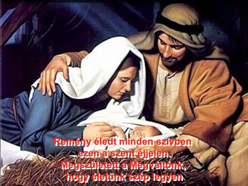 Adjonisten, Jézusunk, Jézusunk! Három király mi vagyunk. Lángos csillag állt felettünk, gyalog jöttünk, mert siettünk, kis juhocska mondta - biztos it