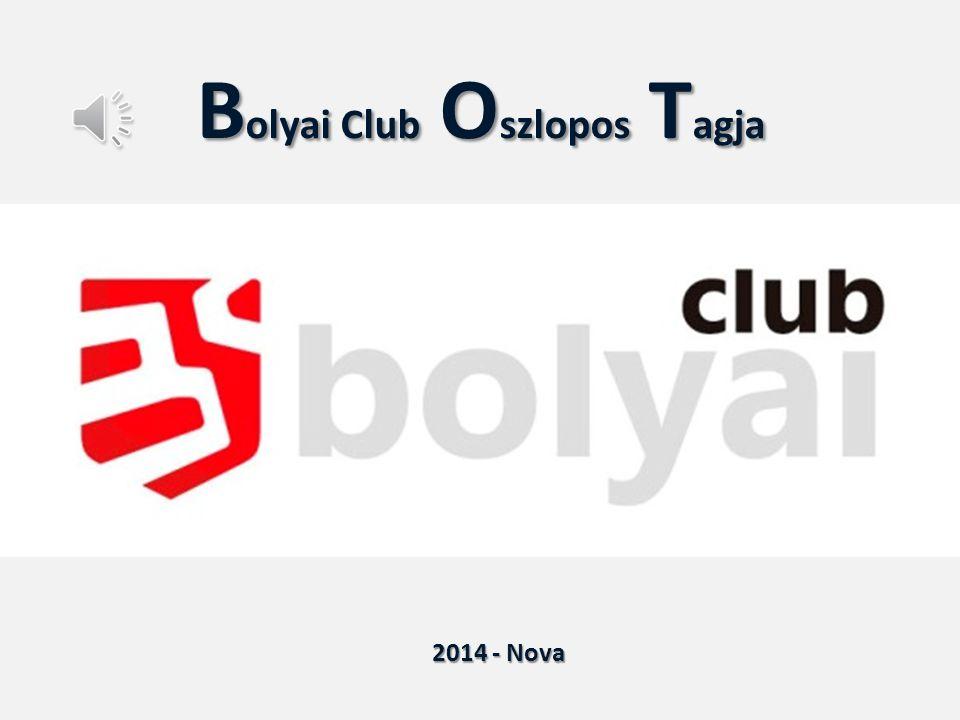 B olyai Club O szlopos T agja 2014 - Nova