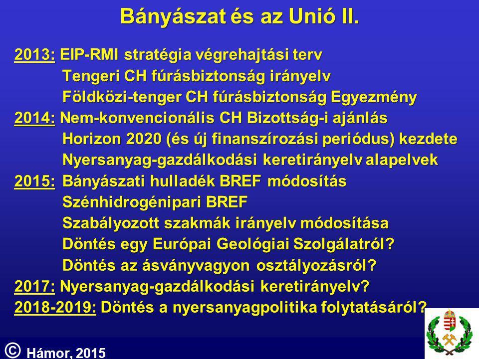 Bányászat és az Unió II.