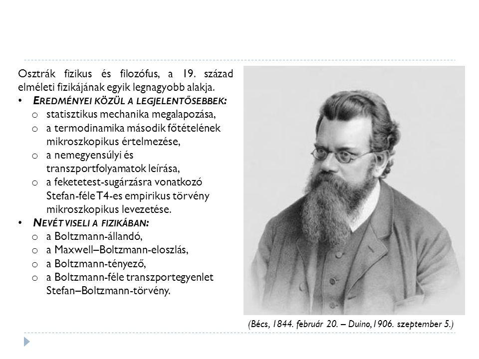 (Bécs, 1844. február 20. – Duino,1906. szeptember 5.) Osztrák fizikus és filozófus, a 19.