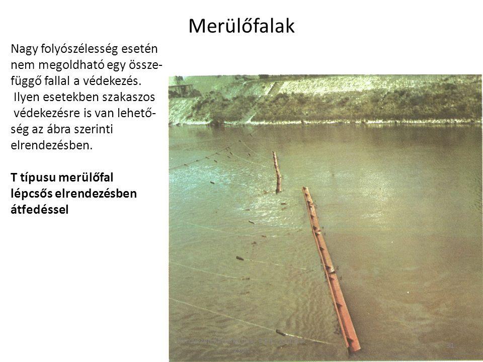 Nagy folyószélesség esetén nem megoldható egy össze- függő fallal a védekezés. Ilyen esetekben szakaszos védekezésre is van lehető- ség az ábra szerin