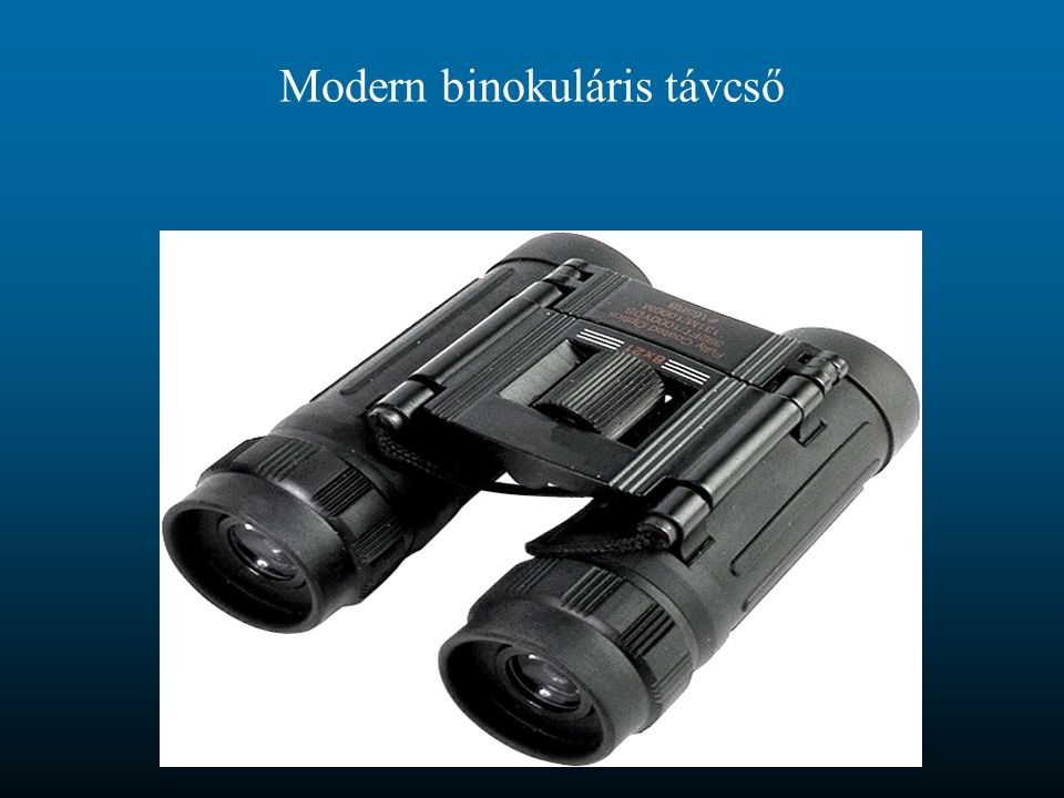 Modern binokuláris távcső