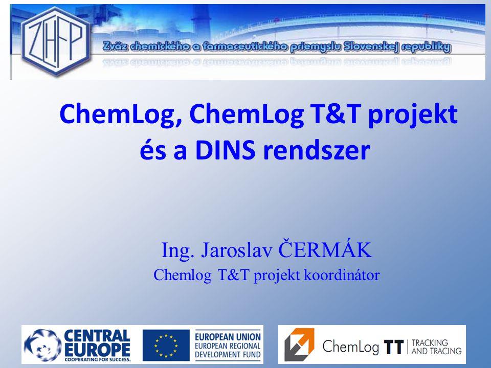 ChemLog, ChemLog T&T projekt és a DINS rendszer Ing.