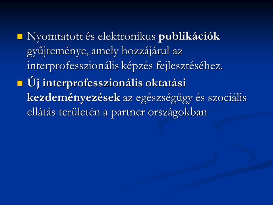 Nyomtatott és elektronikus publikációk gyűjteménye, amely hozzájárul az interprofesszionális képzés fejlesztéséhez.