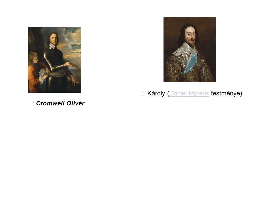 I. Károly (Daniel Mytens festménye)Daniel Mytens : Cromwell Olivér