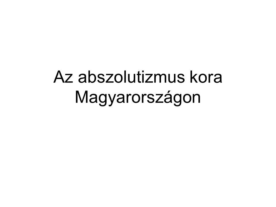 Az abszolutizmus kora Magyarországon