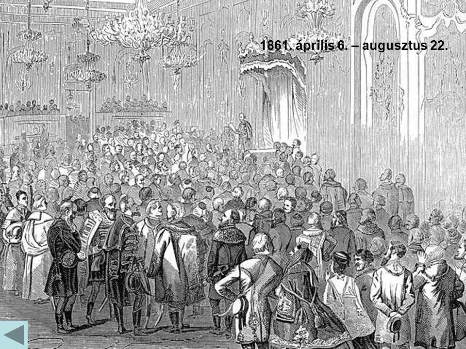 1861. április 6. – augusztus 22.