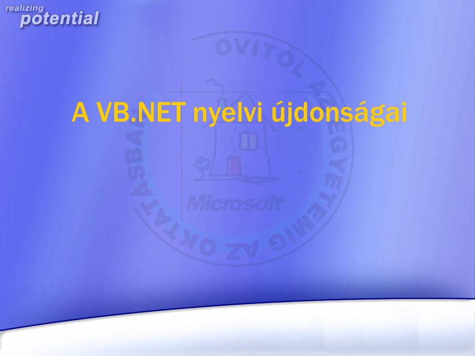 A VB.NET nyelvi újdonságai