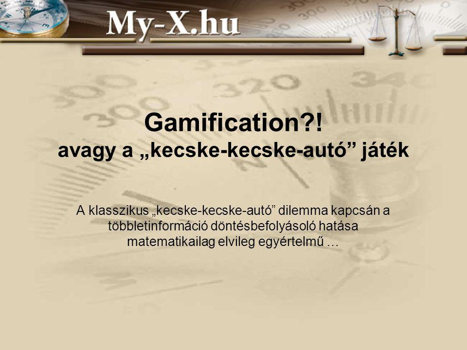 """Gamification?! avagy a """"kecske-kecske-autó"""" játék A klasszikus """"kecske-kecske-autó"""" dilemma kapcsán a többletinformáció döntésbefolyásoló hatása matem"""