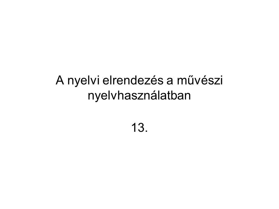 A nyelvi elrendezés a művészi nyelvhasználatban 13.