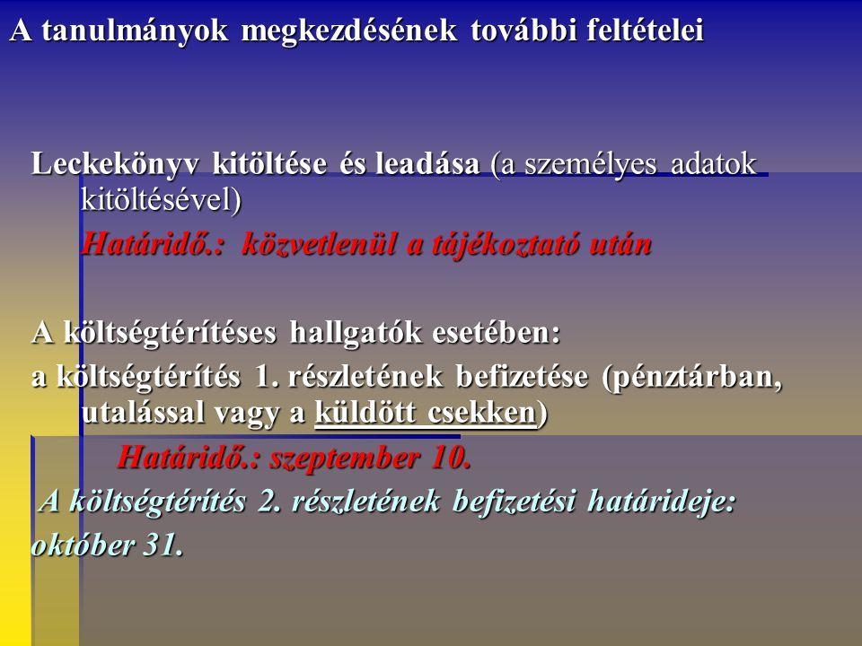 Tanterv (CD-n) Tanrend, kurzuslista Interneten: www.btk.pte.hu etr Tanterv (CD-n) Tanrend, kurzuslista Interneten: www.btk.pte.hu etrwww.btk.pte.hu Se