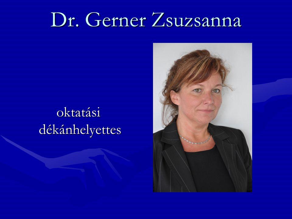 Dr. Jankovits László általánosés tudományos dékánhelyettes