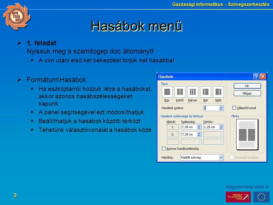 Gazdasági informatikus - Szövegszerkesztés 3 Hasábok menü  1.