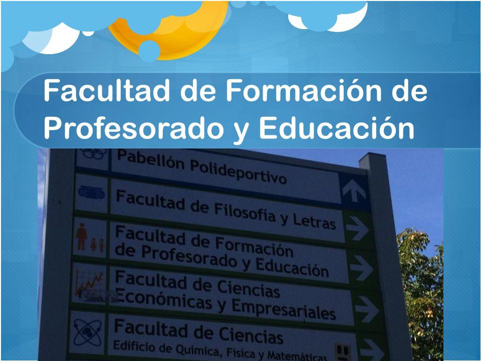 Facultad de Formación de Profesorado y Educación