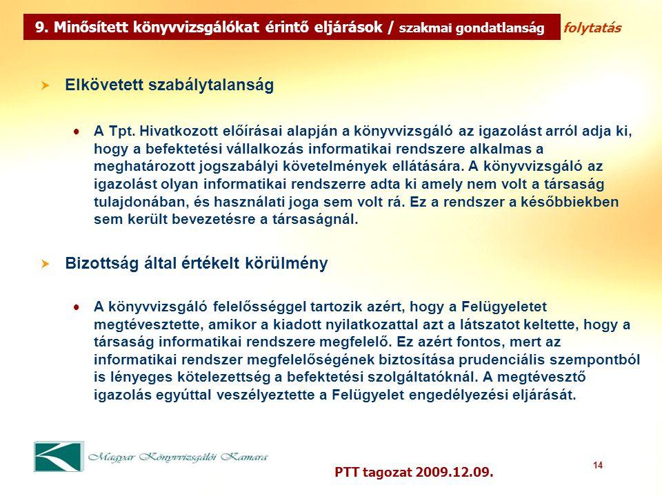 14 PTT tagozat 2009.12.09.  Elkövetett szabálytalanság  A Tpt.