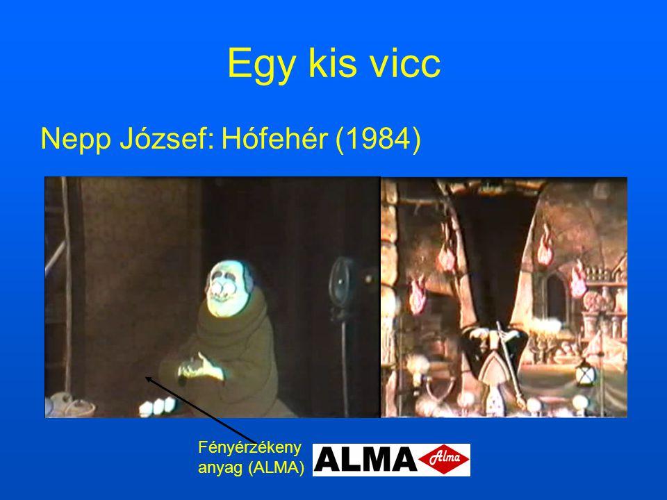 Egy kis vicc Nepp József: Hófehér (1984) Fényérzékeny anyag (ALMA)