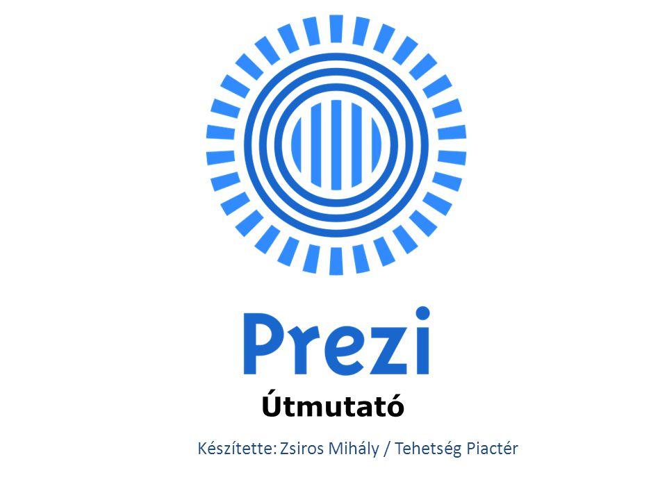Útmutató Készítette: Zsiros Mihály / Tehetség Piactér