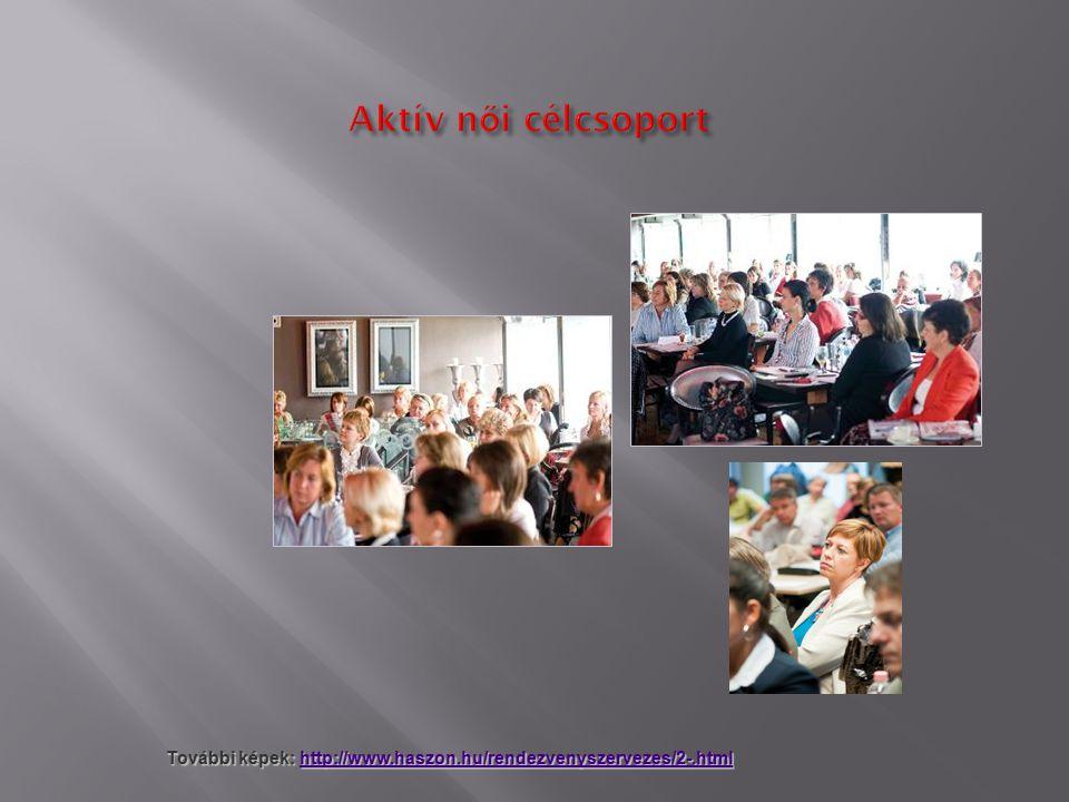 További képek: http://www.haszon.hu/rendezvenyszervezes/2-.html http://www.haszon.hu/rendezvenyszervezes/2-.html