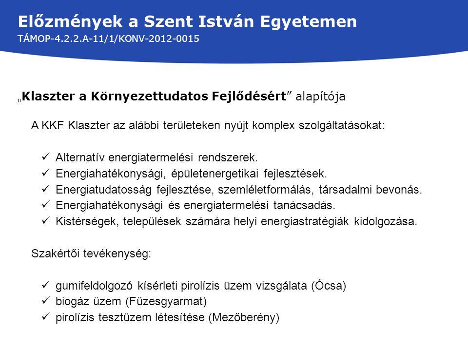 Kutatási területeink: TÁMOP-4.2.2.A-11/1/KONV-2012-0015 I.