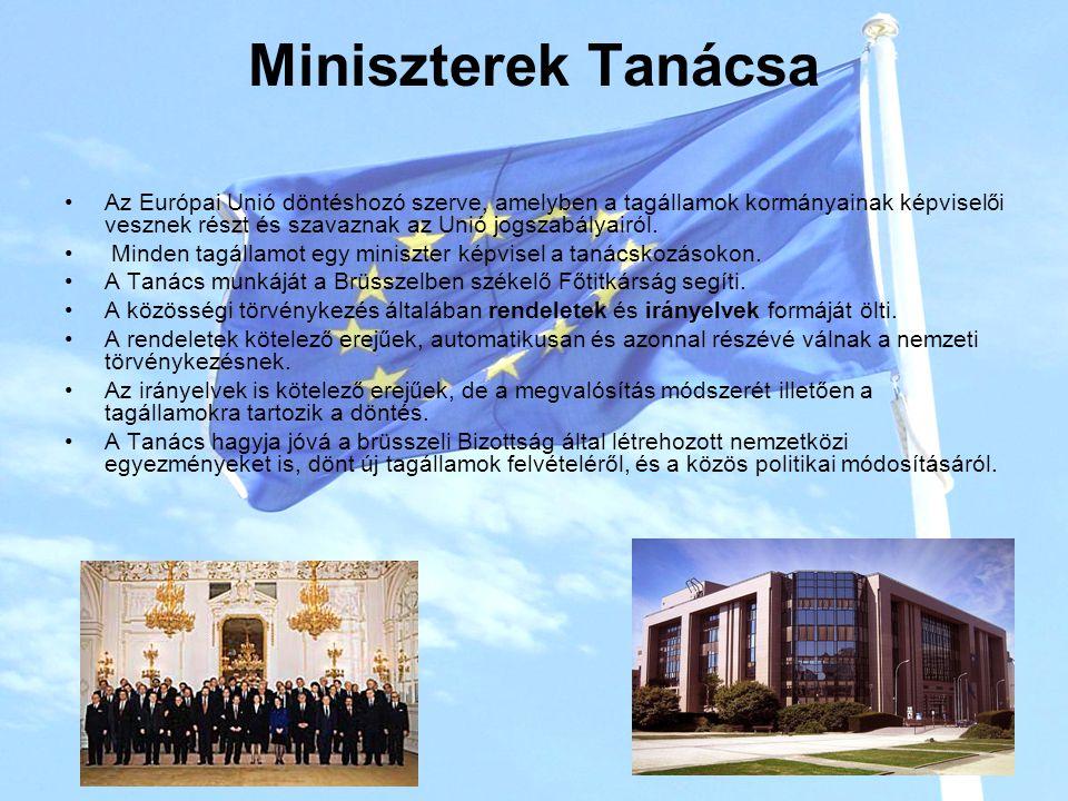Miniszterek Tanácsa Az Európai Unió döntéshozó szerve, amelyben a tagállamok kormányainak képviselői vesznek részt és szavaznak az Unió jogszabályairól.